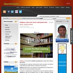 Eliademy: creare corsi, forum e quiz gratis online