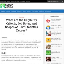 What are the Eligibility Criteria, Job Roles, and Scopes of B.Sc' Statistics Degree?