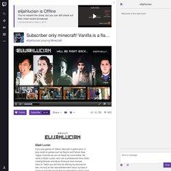 elijahlucian - Twitch