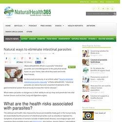 Natural ways to eliminate intestinal parasites