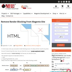 How to eliminate render-blocking resources css & javascript in Magento 2
