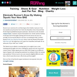 Eliminate Runner's Knee By Making Squats Your New BAE