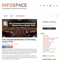Five Unexpected Benefits of Eliminating Library Fines - Information Space