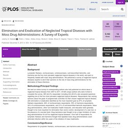 PLOS 05/12/13 Elimination and Eradication of Neglected Tropical Diseases with Mass Drug Administrations: A Survey of Experts