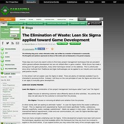 Harvard Bonin's Blog - The Elimination of Waste: Lean Six Sigma applied toward Game Development