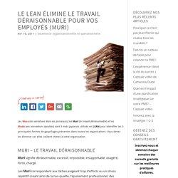 Muri : Le Lean élimine le travail déraisonnable pour vos employés