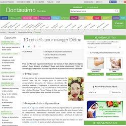 Eliminer les toxines - 10 conseils pour manger détox