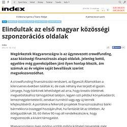 Tech - Elindultak az első magyar közösségi szponzorációs oldalak