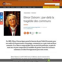 Elinor Ostrom : par-delà la tragédie des communs