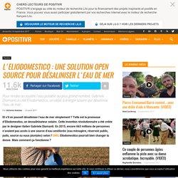 L'Eliodomestico : une solution open source pour désaliniser l'eau de mer