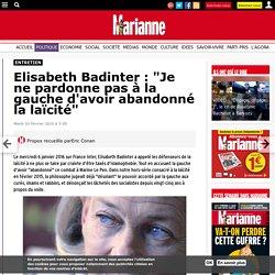 """Elisabeth Badinter : """"Je ne pardonne pas à la gauche d'avoir abandonné la laïcité"""""""