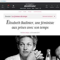 Elisabeth Badinter, une féministe aux prises avec son temps -...