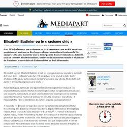 Elisabeth Badinter ou le « racisme chic »
