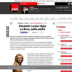 Elisabeth Louise Vigée Lebrun, selfie addict