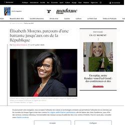 Élisabeth Moreno, parcours d'une battante jusqu'aux ors de la République - Madame Figaro