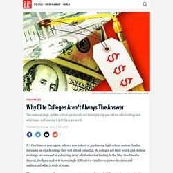 Why Elite Colleges Aren't Always The Answer