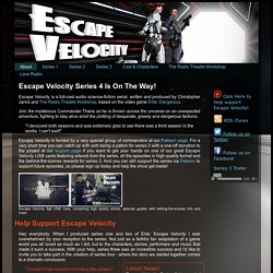 Elite: Escape Velocity - Radio drama for the 33rd Century