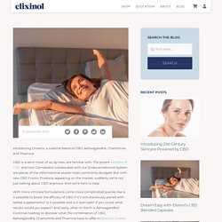 Dream Easy with Elixinol's CBD Blended Capsules