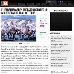 Elizabeth Warren Ancestor Rounded Up Cherokees For Trail of Tears