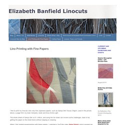 Elizabeth Banfield Linocuts: Lino Printing with Fine Papers