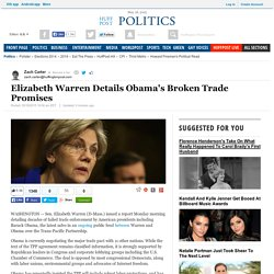 Elizabeth Warren Details Obama's Broken Trade Promises