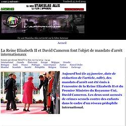 La Reine Elizabeth II et David Cameron font l'objet de mandats d'arrêt internationaux