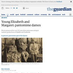 Young Elizabeth and Margaret: pantomime dames