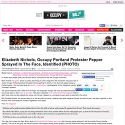 Elizabeth Nichols, Occupy Portland Protester Pepper Sprayed In The Face, Identified (PHOTO)