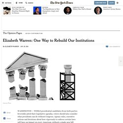 ­Elizabeth Warren: One Way to Rebuild Our Institutions