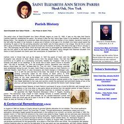 St. Elizabeth Ann Seton, Shrub Oak, NY Parish History
