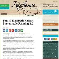 Paul & Elizabeth Kaiser: Sustainable Farming 2.0