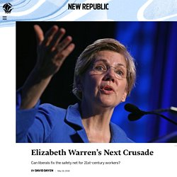 Elizabeth Warren's Next Crusade