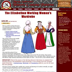 Elizabethan Working Woman's Wardrobe - Margo Anderson's Historic Costume Patterns
