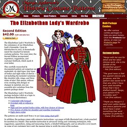 Elizabethan Lady's Wardrobe - Margo Anderson's Historic Costume Patterns
