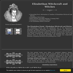Elizabethan Witchcraft and Witches
