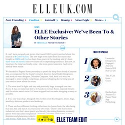 ELLE Exclusive: We been to & Other Stories