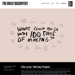Elle Luna: 100-Day Project on The Great Discontent