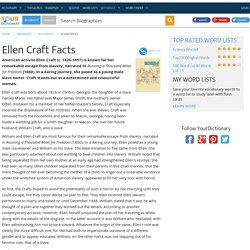 Ellen Craft Facts