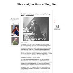 Ellen And Jim Have A Blog, Too: The MLA: Great Women Writers: Austen, Wharton, Woolf