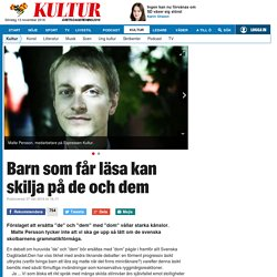 De, dem eller dom – Malte Persson reder ut begreppen