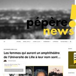 Elles auront un amphi de l'Université de Lille à leur nom