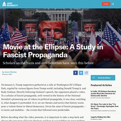 Movie at the Ellipse: A Study in Fascist Propaganda