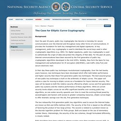 The Case for Elliptic Curve Cryptography - NSA/CSS