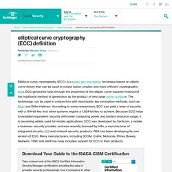 What is elliptical curve cryptography (ECC)? - Definition from WhatIs.com