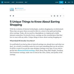 5 Unique Things to Know About Earring Shopping: ellisfinejewel — LiveJournal