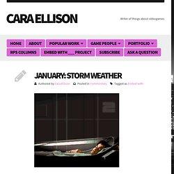 Cara Ellison » January: Storm Weather