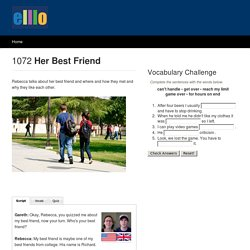 ELLLO Views #1072 Her Best Friend