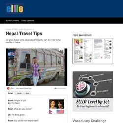 ELLLO Views #1462 Nepal Travel Tips