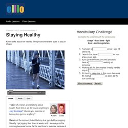 ELLLO Views #740 Staying Healthy