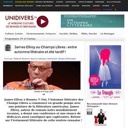 James Ellroy au Champs Libres : entre automne littéraire et été tardif !